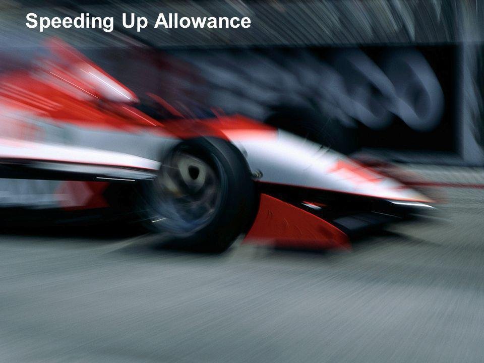 Speeding Up Allowance