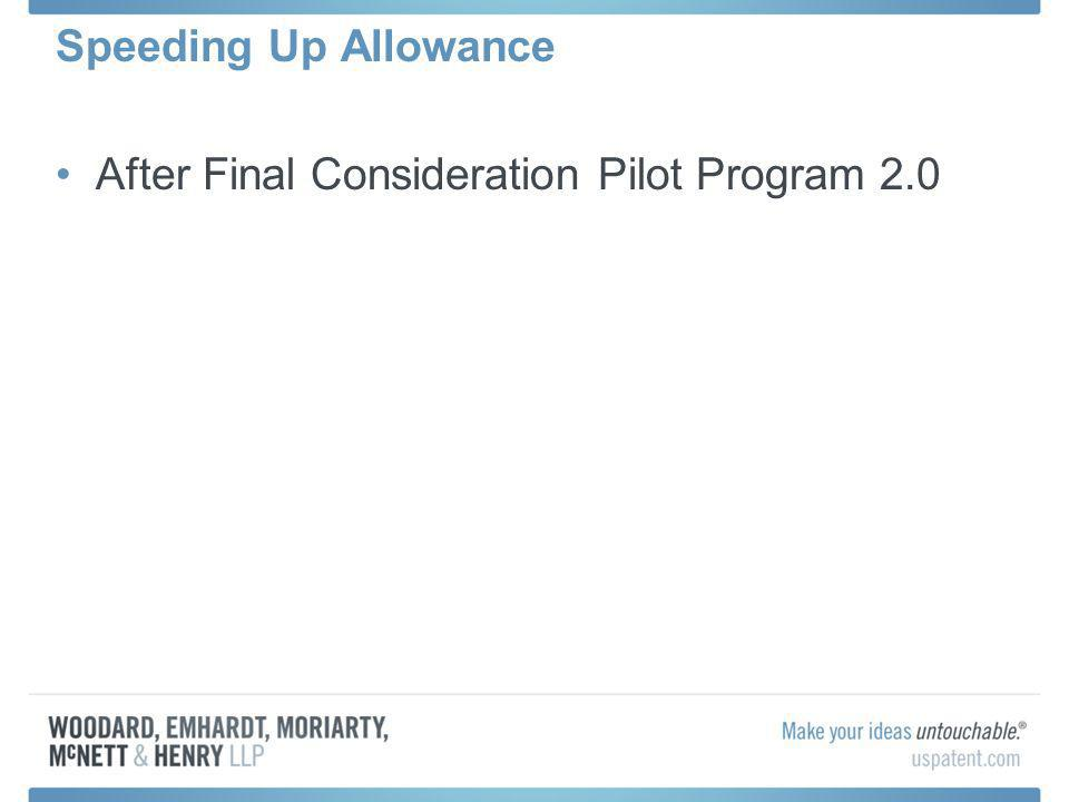After Final Consideration Pilot Program 2.0