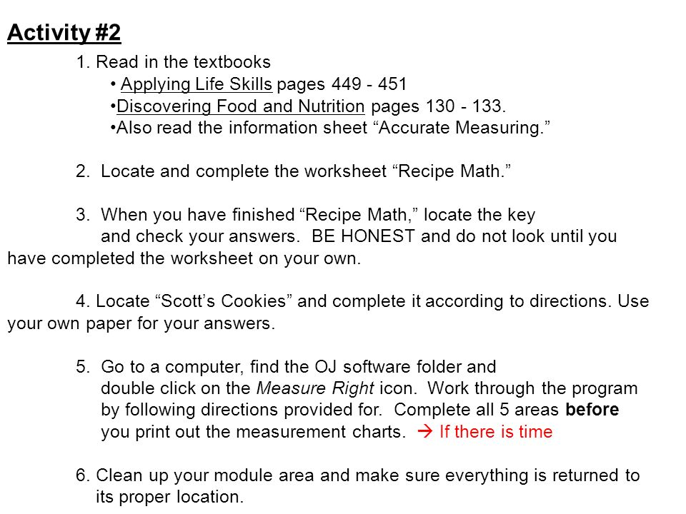 Activity #2 1. Read in the textbooks Applying Life Skills pages 449 - 451 Discovering Food and Nutrition pages 130 - 133. Also read the information sh