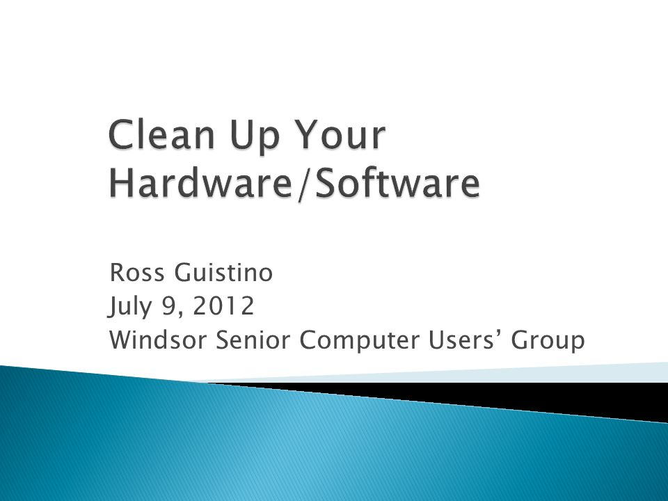 Ross Guistino July 9, 2012 Windsor Senior Computer Users Group