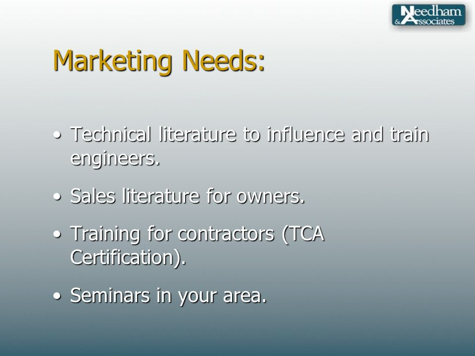 Marketing Needs: Technical literature to influence and train engineers.Technical literature to influence and train engineers.