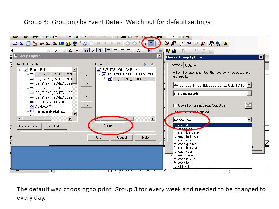 Group 3: Grouping by Event Date - Watch out for default settings The default was choosing to print Group 3 for every week and needed to be changed to