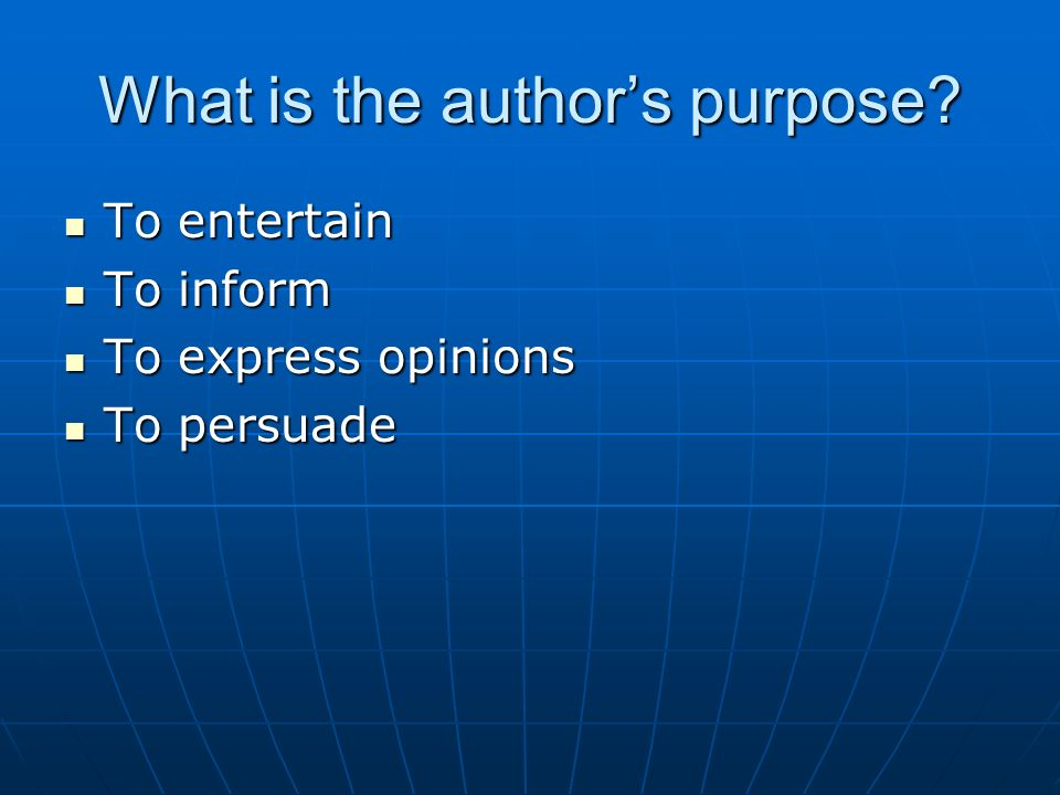 What is the authors purpose.