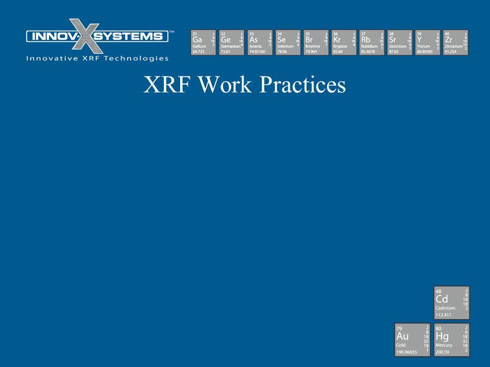 XRF Work Practices