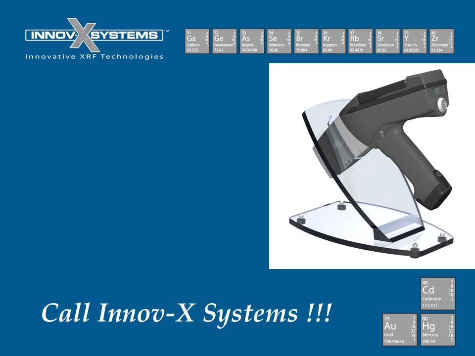 Call Innov-X Systems !!!