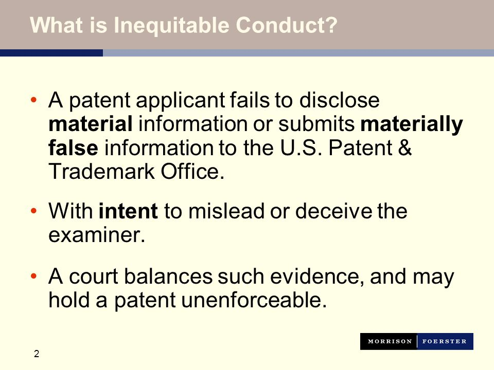 2 What is Inequitable Conduct.