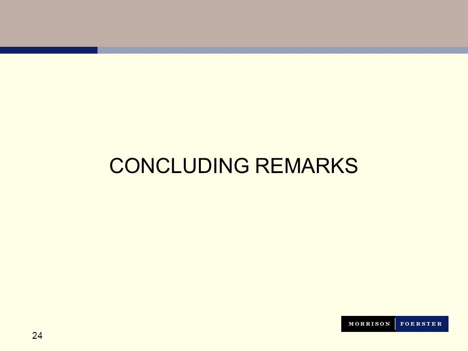 24 CONCLUDING REMARKS