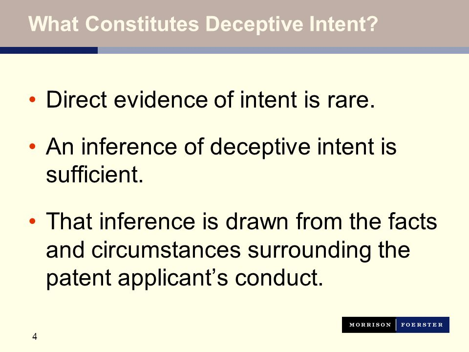 4 What Constitutes Deceptive Intent. Direct evidence of intent is rare.