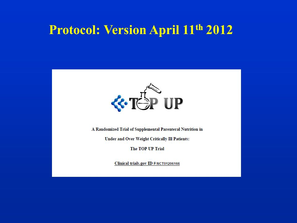 Protocol: Version April 11 th 2012