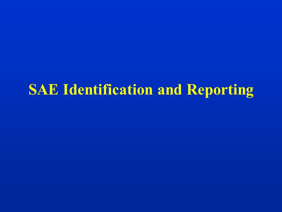 SAE Identification and Reporting