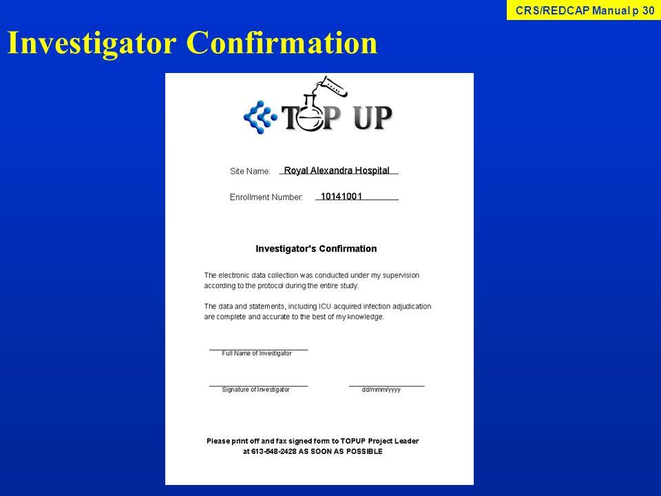 Investigator Confirmation CRS/REDCAP Manual p 30