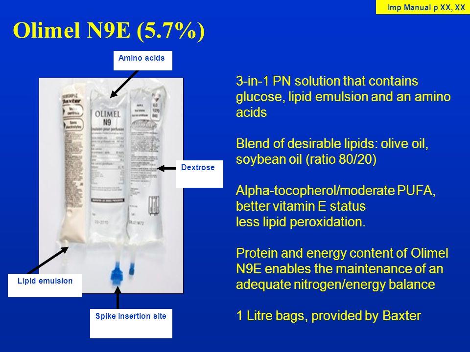 Olimel N9E (5.7%) Amino acids Dextrose Spike insertion site Lipid emulsion 3-in-1 PN solution that contains glucose, lipid emulsion and an amino acids