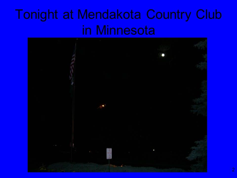 2 Tonight at Mendakota Country Club in Minnesota