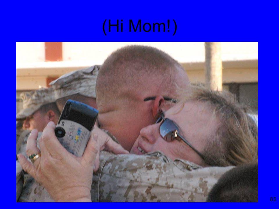 85 (Hi Mom!)