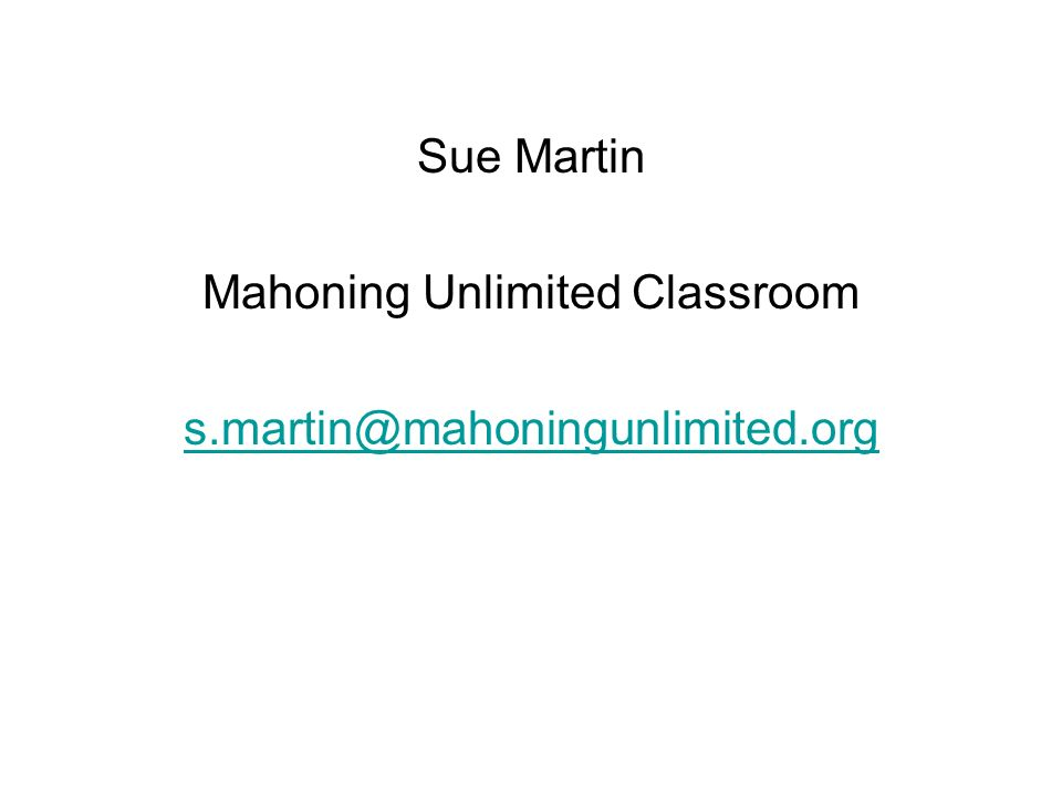 Sue Martin Mahoning Unlimited Classroom s.martin@mahoningunlimited.org