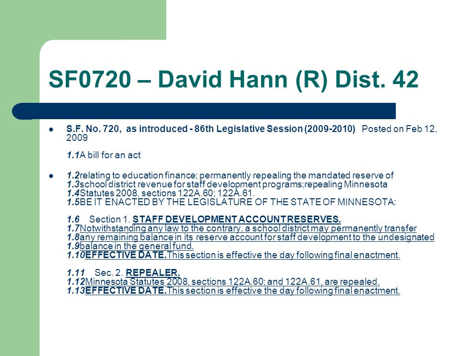 SF0720 – David Hann (R) Dist. 42 S.F. No. 720, as introduced - 86th Legislative Session (2009-2010) Posted on Feb 12, 2009 1.1A bill for an act 1.2rel
