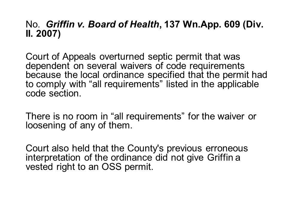 No. Griffin v. Board of Health, 137 Wn.App. 609 (Div.