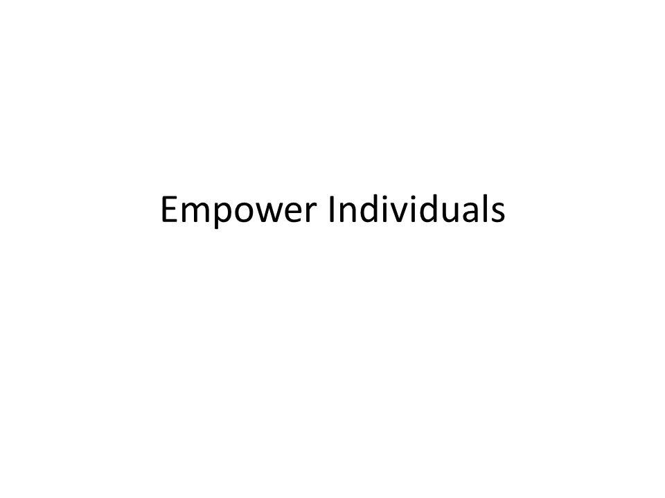 Empower Individuals
