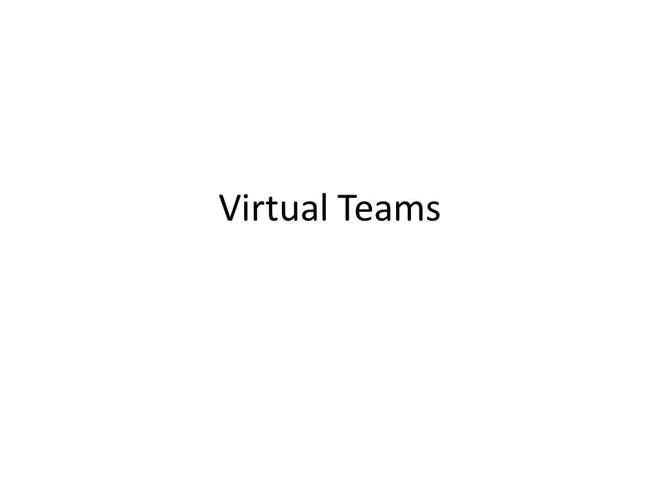 Virtual Teams