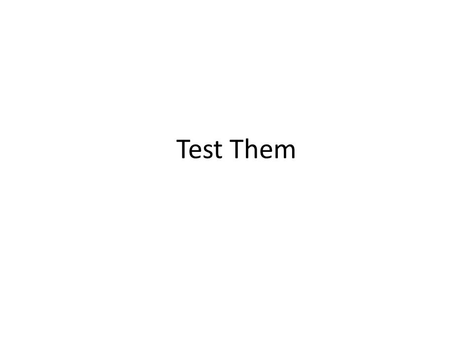 Test Them