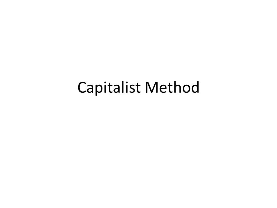 Capitalist Method