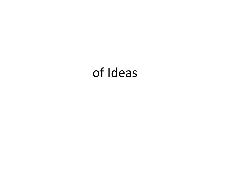 of Ideas