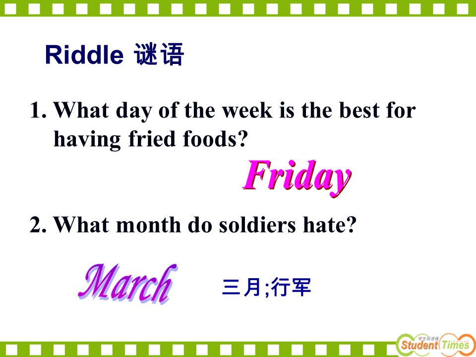 ; 1. What day of the week is the best for having fried foods.