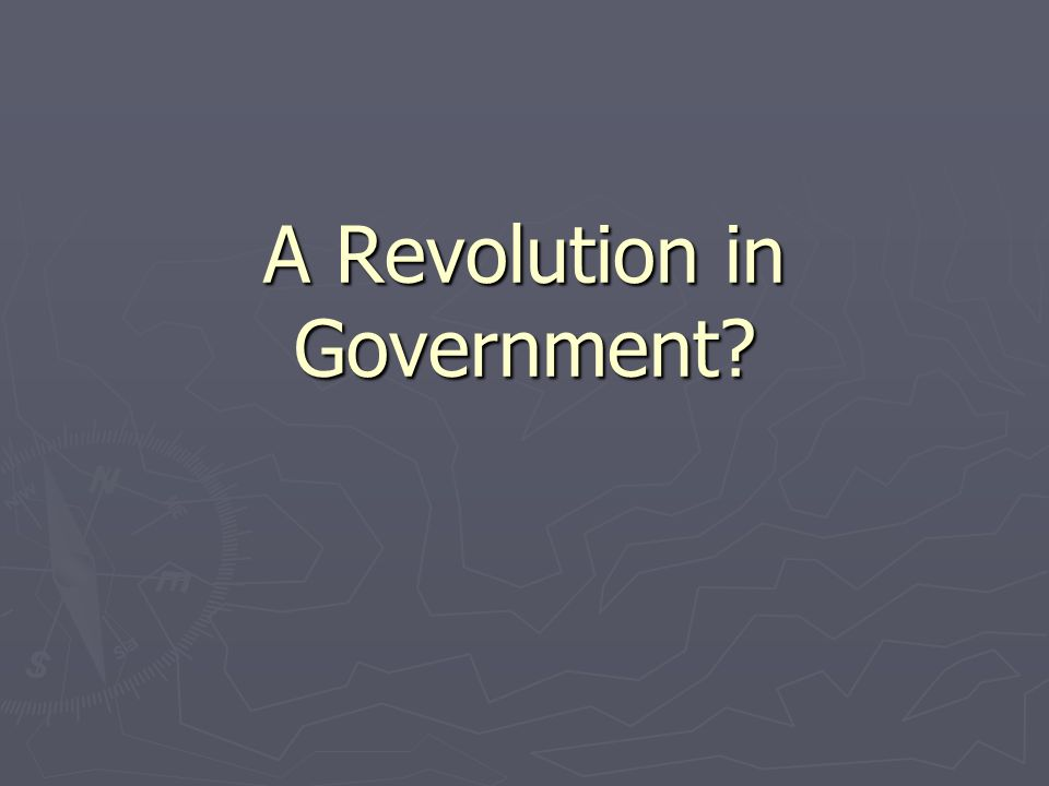 A Revolution in Government