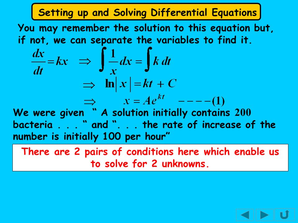 Setting up and Solving Differential Equations We were given A solution initially contains 200 bacteria...