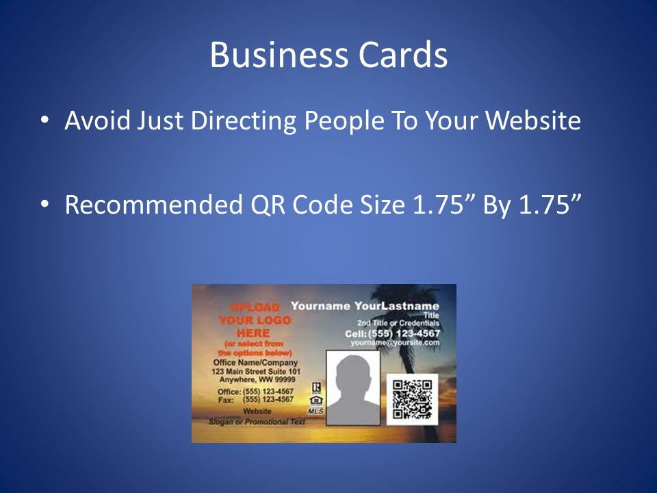 Business Cards Avoid Just Directing People To Your Website Recommended QR Code Size 1.75 By 1.75
