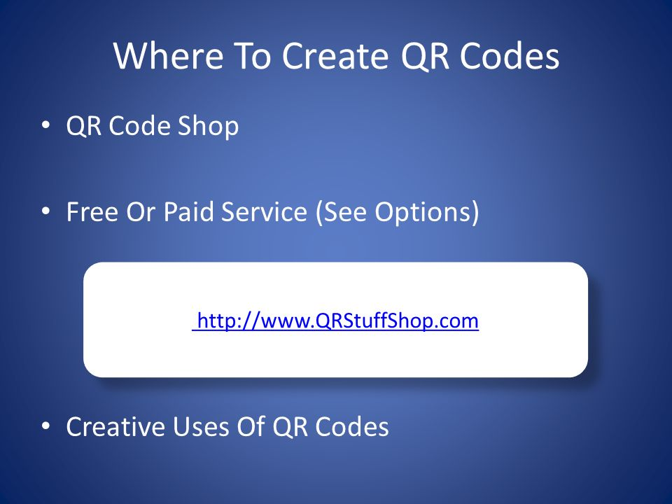 Advantages of Using a QR Code Give Consumer What They Want When They Want It Makes It Easy To Pass Along Information Send V-card With Your Contact Information