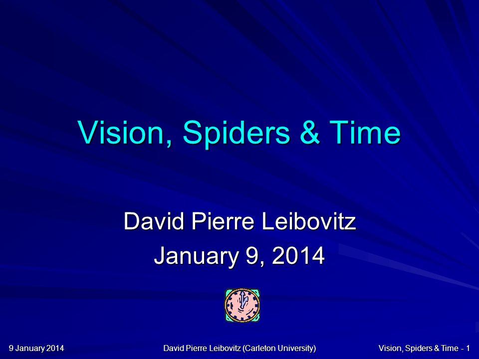 9 January 20149 January 20149 January 2014David Pierre Leibovitz (Carleton University)Time Matters - 32 Jitter Interlacing Jitter & Interlacing can reduce bandwidth, but They increase motion artifacts