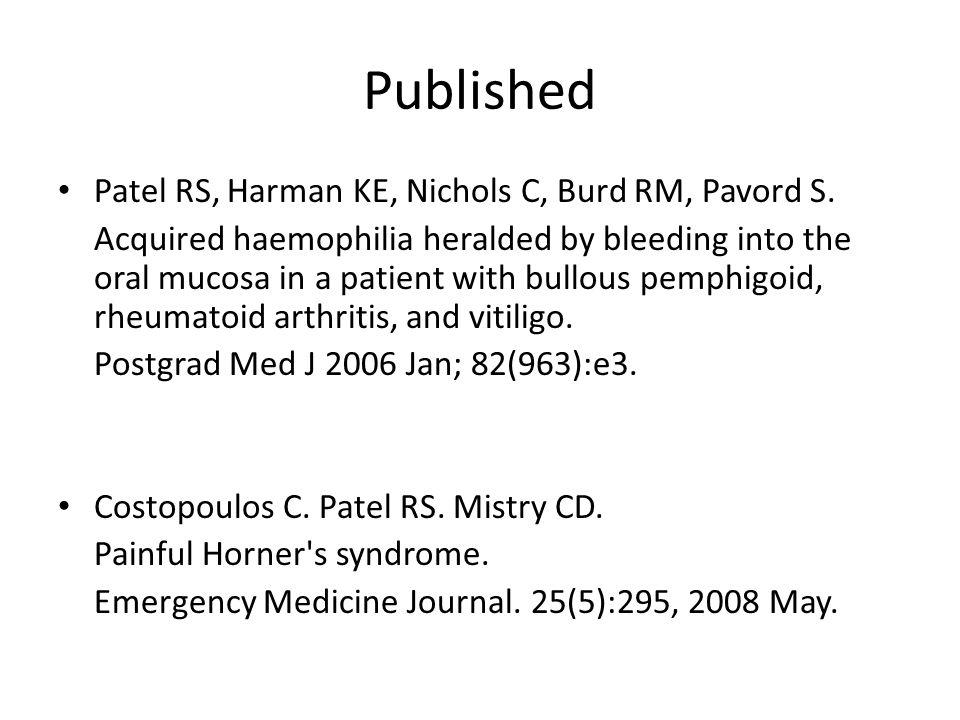 Published Patel RS, Harman KE, Nichols C, Burd RM, Pavord S.