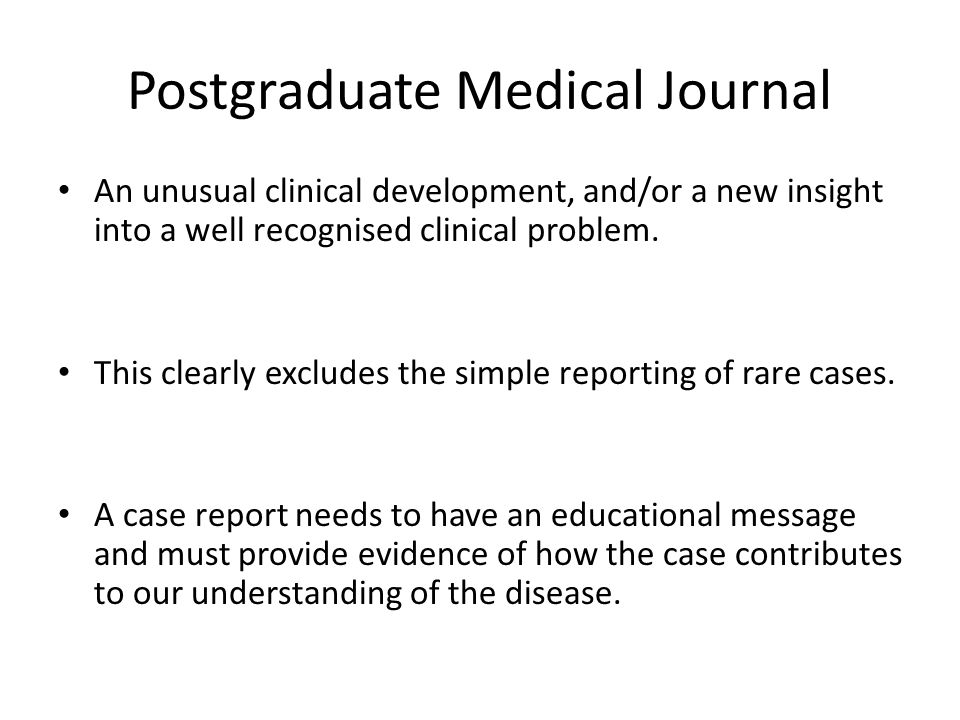 Postgraduate Medical Journal An unusual clinical development, and/or a new insight into a well recognised clinical problem.