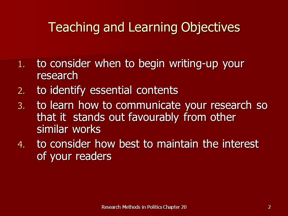 Research Methods in Politics Chapter 202 Teaching and Learning Objectives 1.