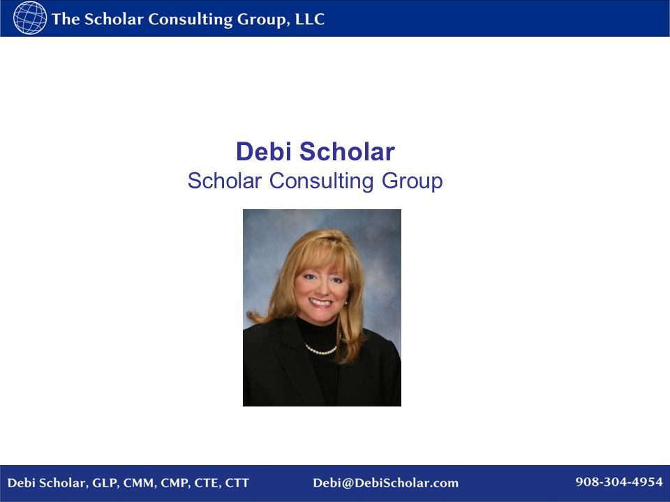 Debi Scholar Scholar Consulting Group