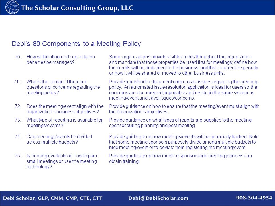 Debis 80 Components to a Meeting Policy 70.How will attrition and cancellation penalties be managed.