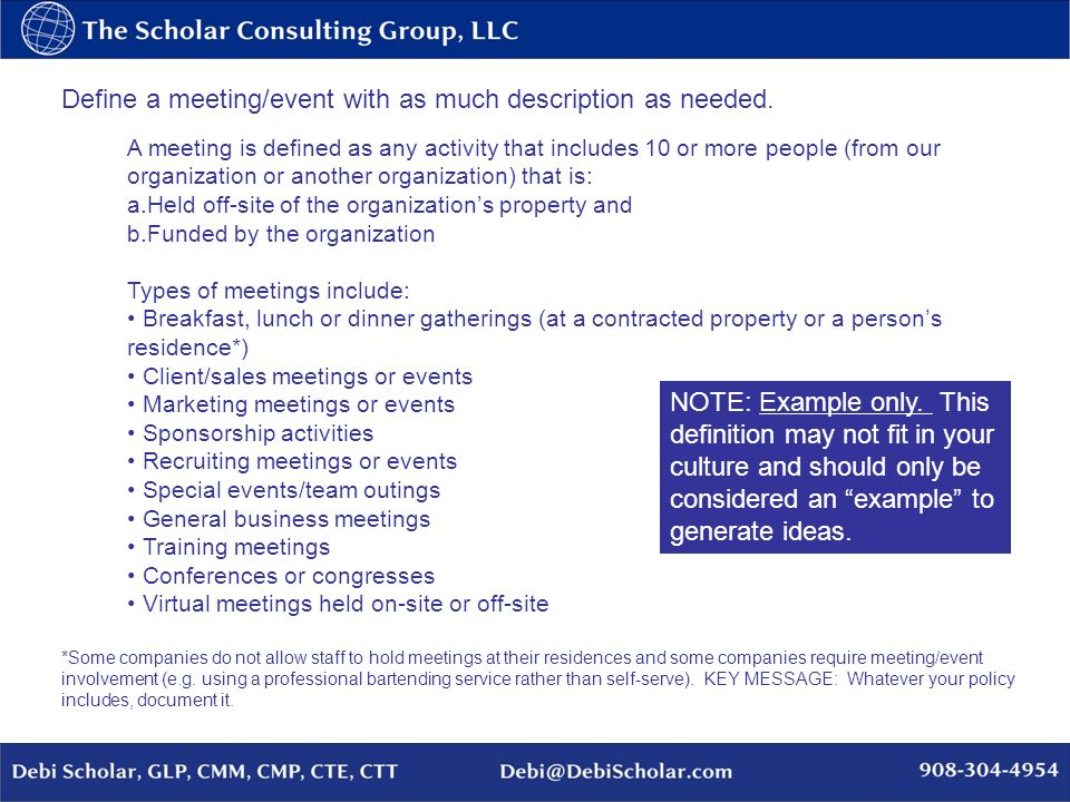 Define a meeting/event with as much description as needed. A meeting is defined as any activity that includes 10 or more people (from our organization