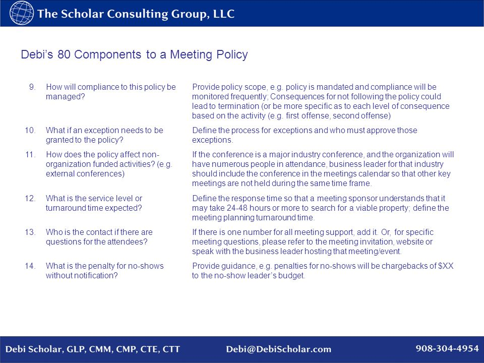 Debis 80 Components to a Meeting Policy 15.How to address multitaskers?Set the expectation, e.g.