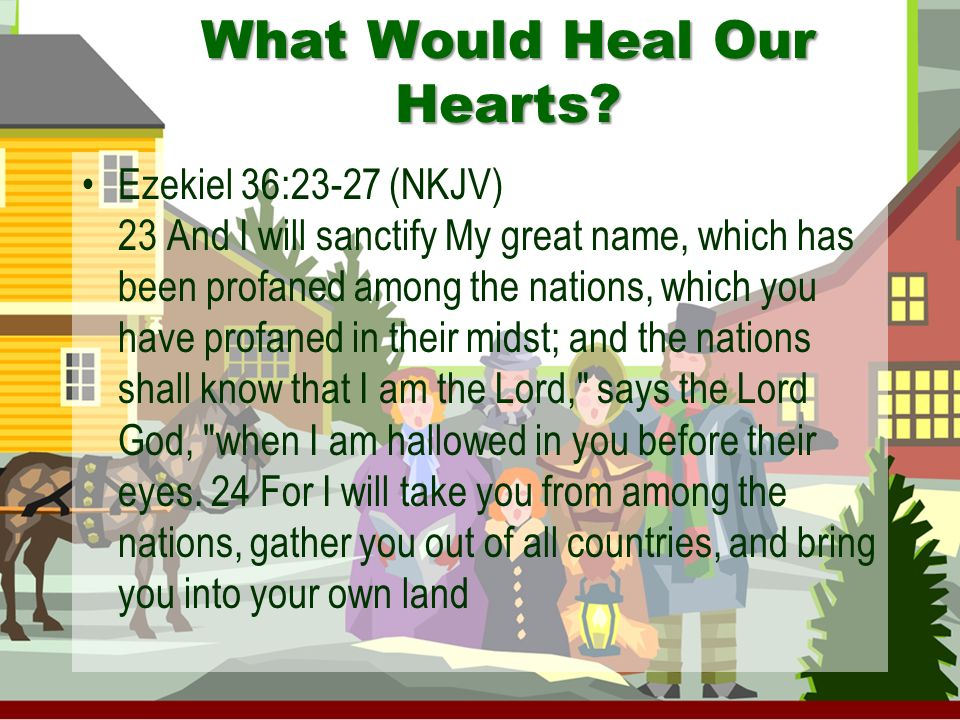 What Would Heal Our Hearts.