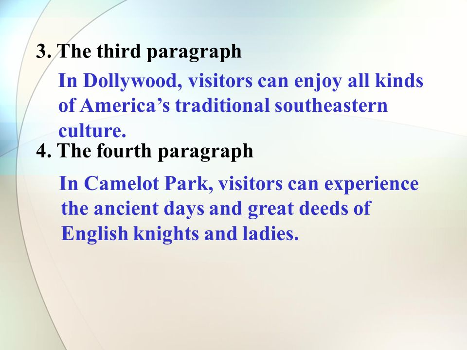 In Dollywood, visitors can enjoy all kinds of Americas traditional southeastern culture.