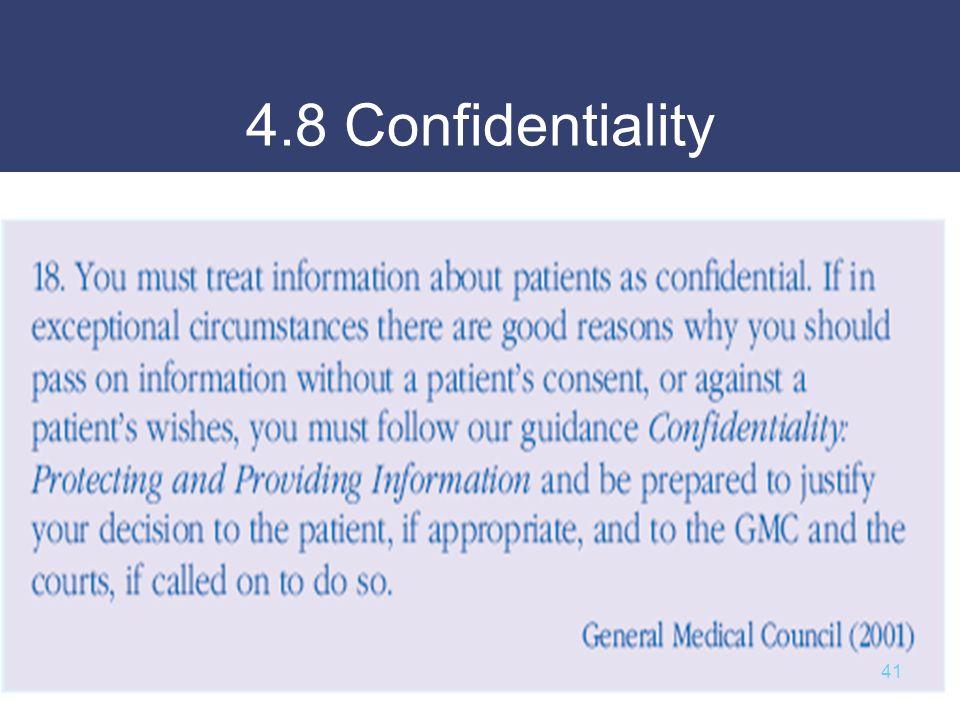 4.8 Confidentiality 41