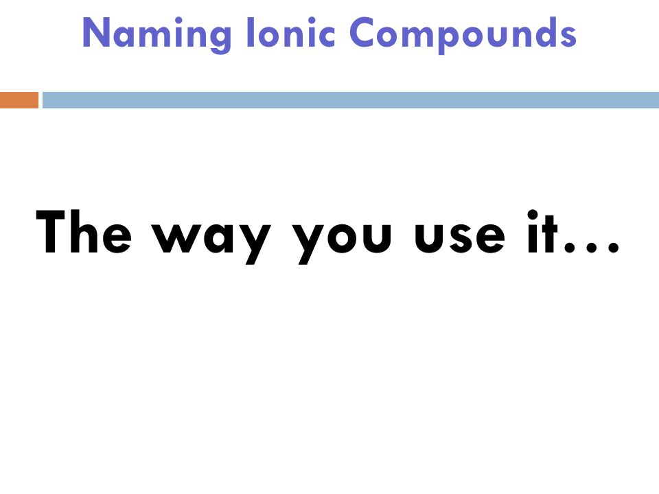Naming Ionic Compounds Do not lose this…you will need it the rest of your life (in my class).