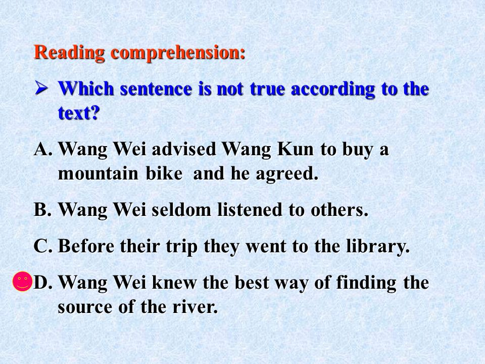 Reading comprehension: Which sentence is not true according to the text.