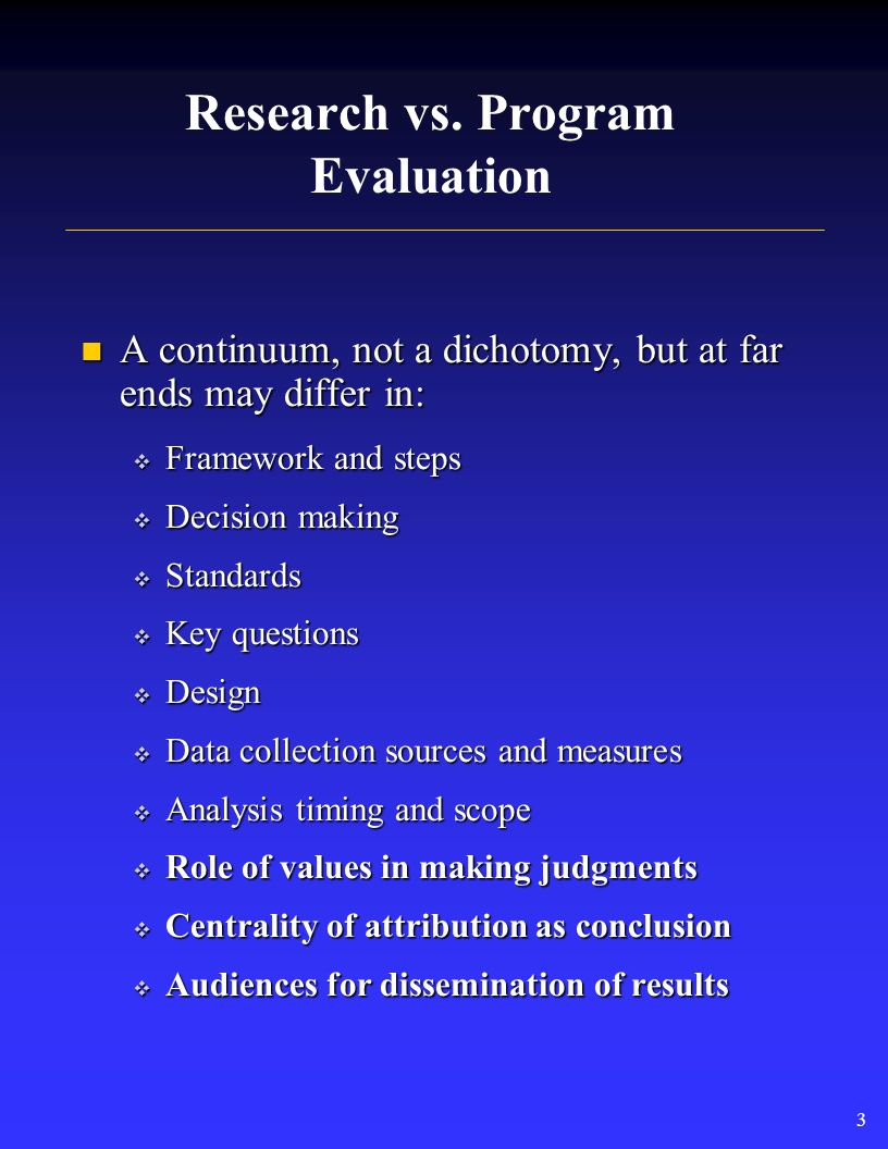 2 Defining Evaluation Evaluation is... Evaluation is...