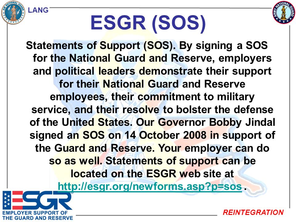 LANG REINTEGRATION ESGR (USERRA) Uniformed Services Employment and Reemployment Rights Act (USERRA) and Ombudsman Services Program.