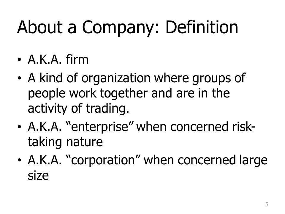 About a Company: Definition A.K.A.