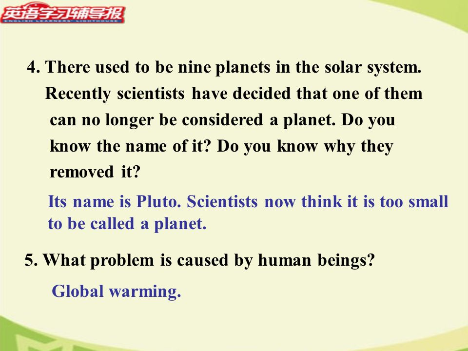 4. There used to be nine planets in the solar system.