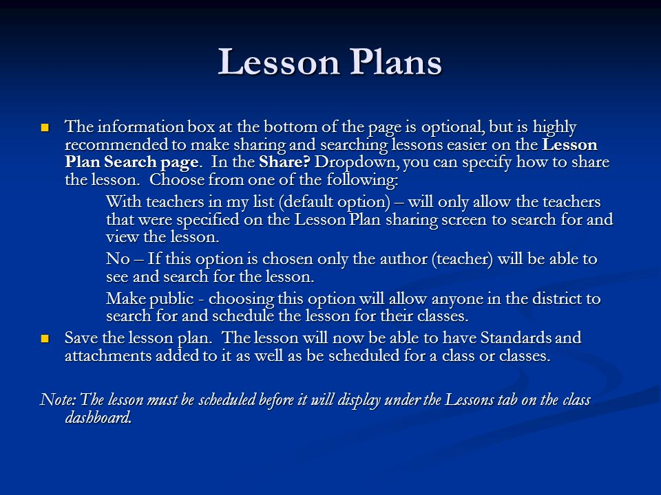 The information box at the bottom of the page is optional, but is highly recommended to make sharing and searching lessons easier on the Lesson Plan S