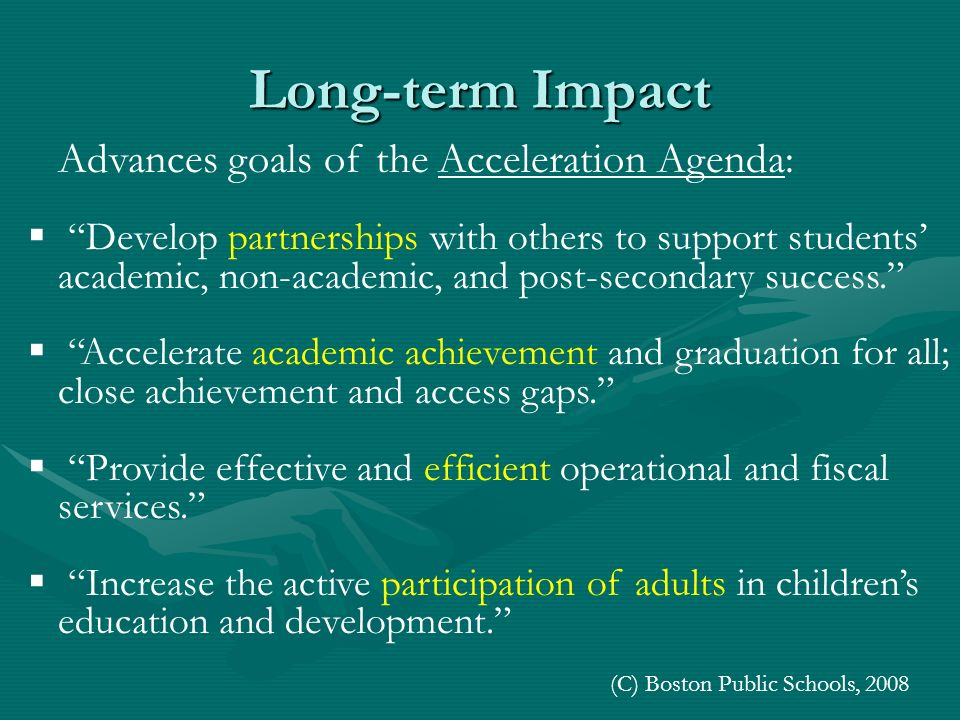 Advances goals of the Acceleration Agenda: Develop partnerships with others to support students academic, non-academic, and post-secondary success. Ac